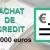 Rachat de crédit de 110 000 euros
