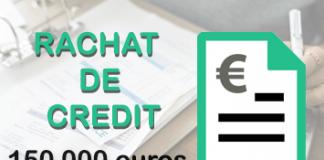 rachat de credit 150 000 euros