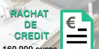 rachat de credit 160 000 euros