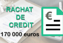 rachat de credit 170 000 euros