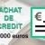 Rachat de crédit de 100 000 euros