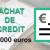 Rachat de crédit de 180 000 euros