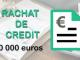 rachat de credit 30 000 euros