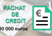 rachat de credit 40 000 euros