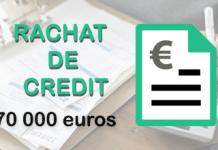 rachat de credit 70 000 euros