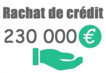 Rachat de crédit 230000 euros