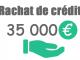 Rachat de crédit 35000 euros